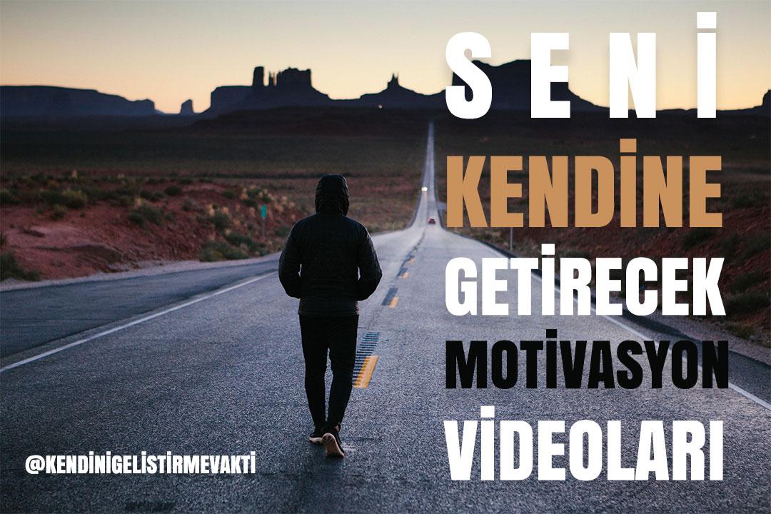 Seni Kendine Getirecek Motivasyon Videoları